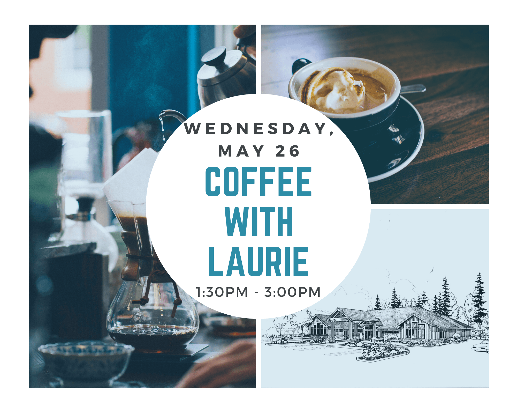 Coffee with Laurie May 26